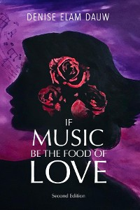 Cover If Music Be the Food of Love - Second Edition