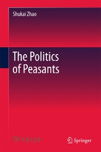 Cover The Politics of Peasants