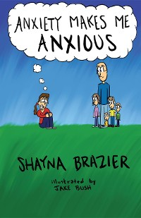 Cover Anxiety Makes Me Anxious