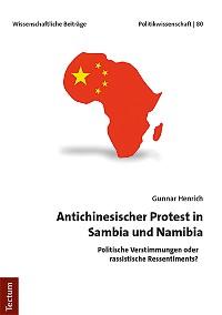 Cover Antichinesischer Protest in Sambia und Namibia