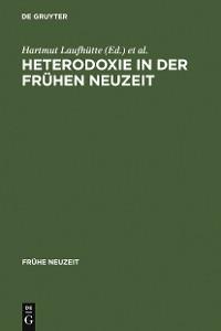 Cover Heterodoxie in der Frühen Neuzeit