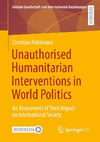 Cover Unauthorised Humanitarian Interventions in World Politics