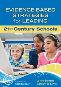 Cover Evidence-Based Strategies for Leading 21st Century Schools
