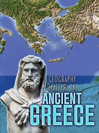 Cover Geography Matters in Ancient Greece
