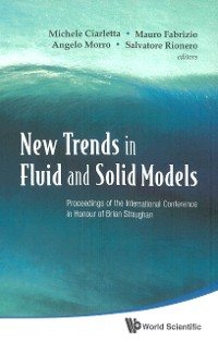 Cover New Trends In Fluid And Solid Models - Proceedings Of The International Conference In Honour Of Brian Straughan