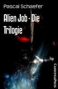 Cover Alien Job - Die Trilogie