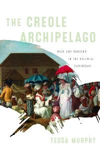 Cover The Creole Archipelago
