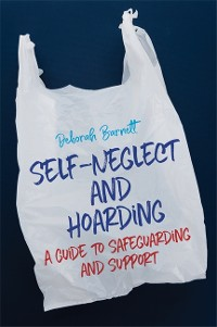 Cover Self-Neglect and Hoarding