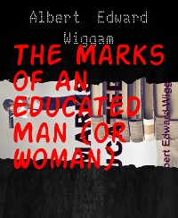 Cover The Marks of An Educated Man (or Woman)