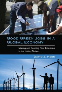 Cover Good Green Jobs in a Global Economy