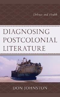 Cover Diagnosing Postcolonial Literature
