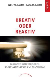 Cover Kreativ oder Reaktiv