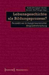 Cover Lebensgeschichte als Bildungsprozess?