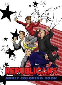 Cover Political Power: Republicans Adult Coloring Book