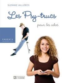 Cover Les Psy-trucs pour les ados
