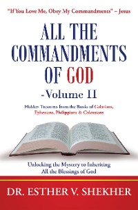 Cover All the Commandments of God—Volume Ii