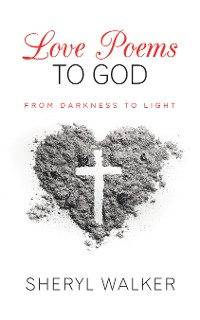 Cover Love Poems to God
