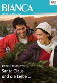 Cover Santa Claus und die Liebe …