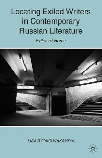 Cover Locating Exiled Writers in Contemporary Russian Literature