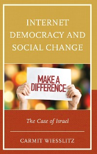 Cover Internet Democracy and Social Change