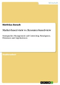 Cover Market-based-view vs. Resource-based-view