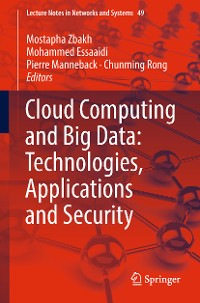 Cover Cloud Computing and Big Data: Technologies, Applications and Security