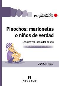 Cover Pinochos: marionetas o niños de verdad