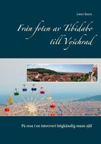 Cover Från foten av Tibidabo till Vysehrad