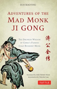 Cover Adventures of the Mad Monk Ji Gong