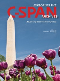 Cover Exploring the C-SPAN Archives