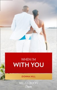 Cover When I'm With You (The Lawsons of Louisiana, Book 8)