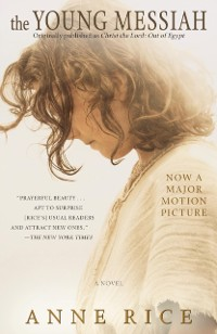 Cover Young Messiah (Movie tie-in) (originally published as Christ the Lord: Out of Egypt)