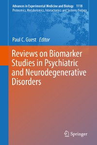 Cover Reviews on Biomarker Studies in Psychiatric and Neurodegenerative Disorders