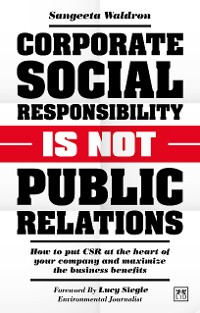 Cover Corporate Social Responsibility is not Public Relations