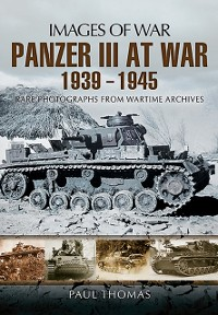 Cover Panzer III at War 1939-1945