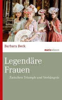 Cover Legendäre Frauen