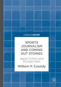 Cover Sports Journalism and Coming Out Stories