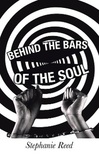 Cover Behind the Bars of the Soul