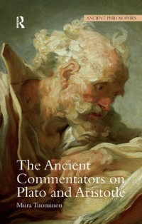 Cover Ancient Commentators on Plato and Aristotle
