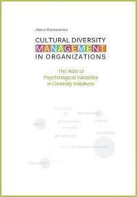 Cover Cultural Diversity Management in Organizations: The Role of Psychological Variables in Diversity Initiatives