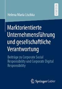 Cover Marktorientierte Unternehmensführung und gesellschaftliche Verantwortung