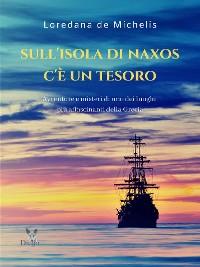 Cover Sull'isola di Naxos c'è un tesoro