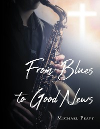 Cover From Blues to Good News