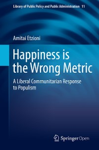 Cover Happiness is the Wrong Metric