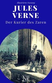 Cover Michael Strogoff - Der Kurier des Zaren