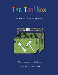 "Cover The Tool Box: From the ""Aaron's Life Journey"" Series"