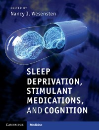 Cover Sleep Deprivation, Stimulant Medications, and Cognition
