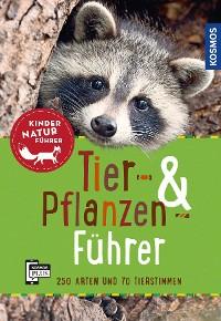 Cover Tier- und Pflanzenführer. Kindernaturführer