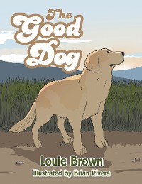 Cover The Good Dog