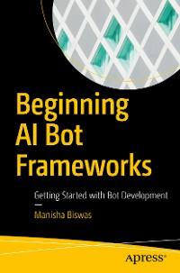 Cover Beginning AI Bot Frameworks
